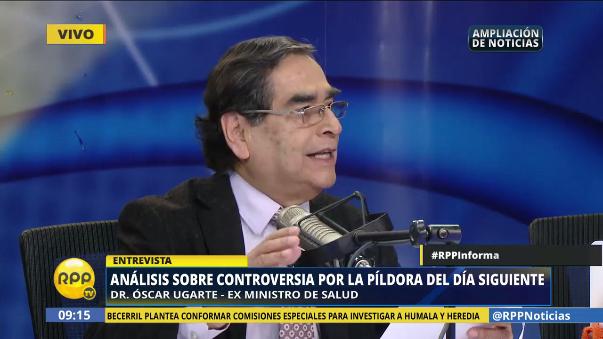 Óscar Ugarte, ex ministro de Salud, explicó cuánto le constó al país la distribución de la píldora del día siguiente entre el 2005 y 2009.