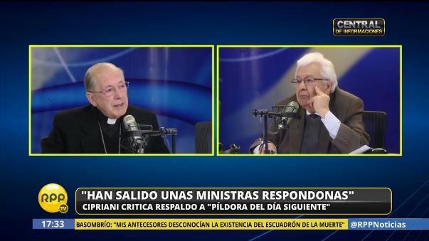 Cardenal Cipriani llamó respondonas a a ministras de PPK por defender la píldora del día siguiente.
