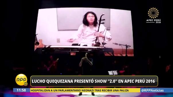 Lucho Quequezan sorprendió con presentación a asistentes de APEC.