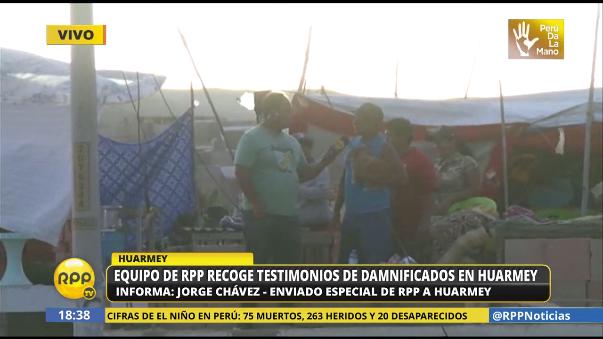 RPP Noticias recogió el testimonio de los damnificados en Huarmey.