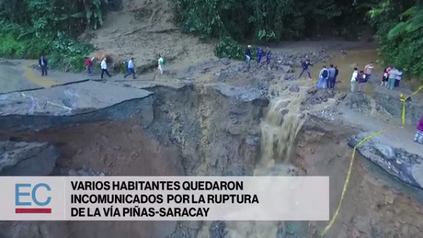 La carretrea Piñas - Saracay en Ecuador se destruyó por el paso de un huaico.