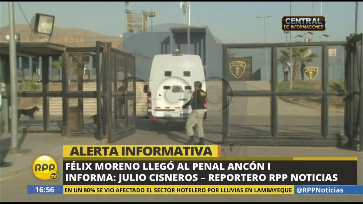 Llegada de Félix Moreno al penal Ancón I