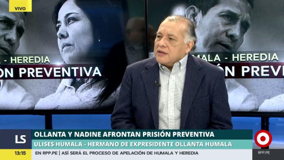 Ulises Humala consideró que no había peligro de fuga de los líderes nacionalistas.