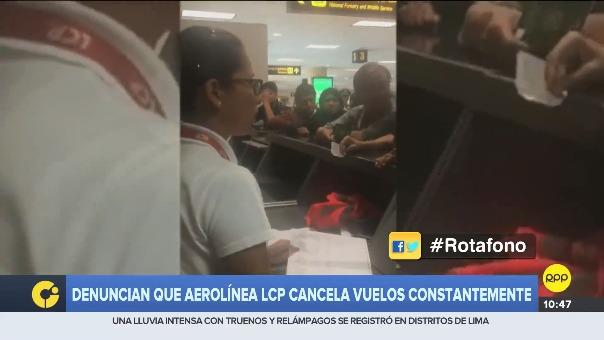 Pasajeros informaron cancelación del vuelos reiterativos por parte de LCP.
