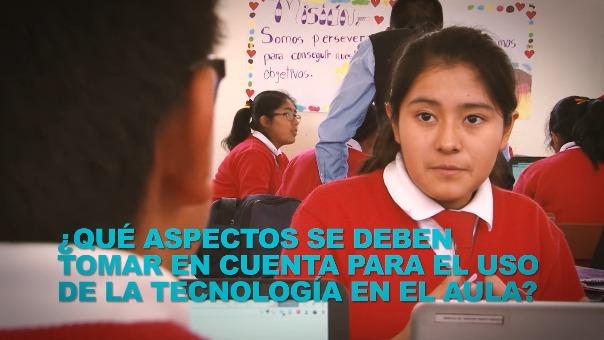 ¿Qué aspectos se deben tomar en cuenta para el uso de la tecnología en el aula? ¿Qué retos enfrenta el uso de la tecnología en la educación peruana?