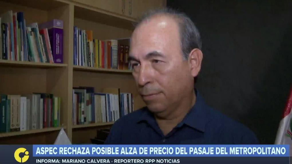 Crisólogo Cáceres, presidente de Aspec, criticó un posible incremento de la tarifa pagada en el Metropolitano.