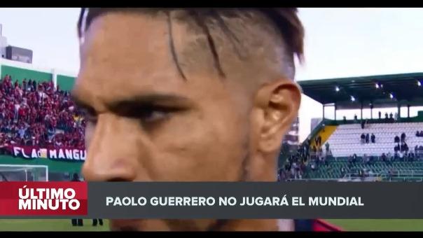 Paolo Guerrero no podrá cumplir el sueño de su carrera: jugar el Mundial.