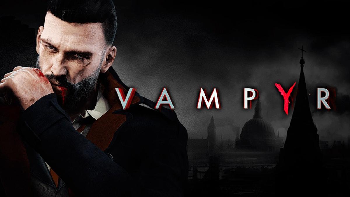 Vampyr se estrenará este 5 de junio en PS4, Xbox One y PC.
