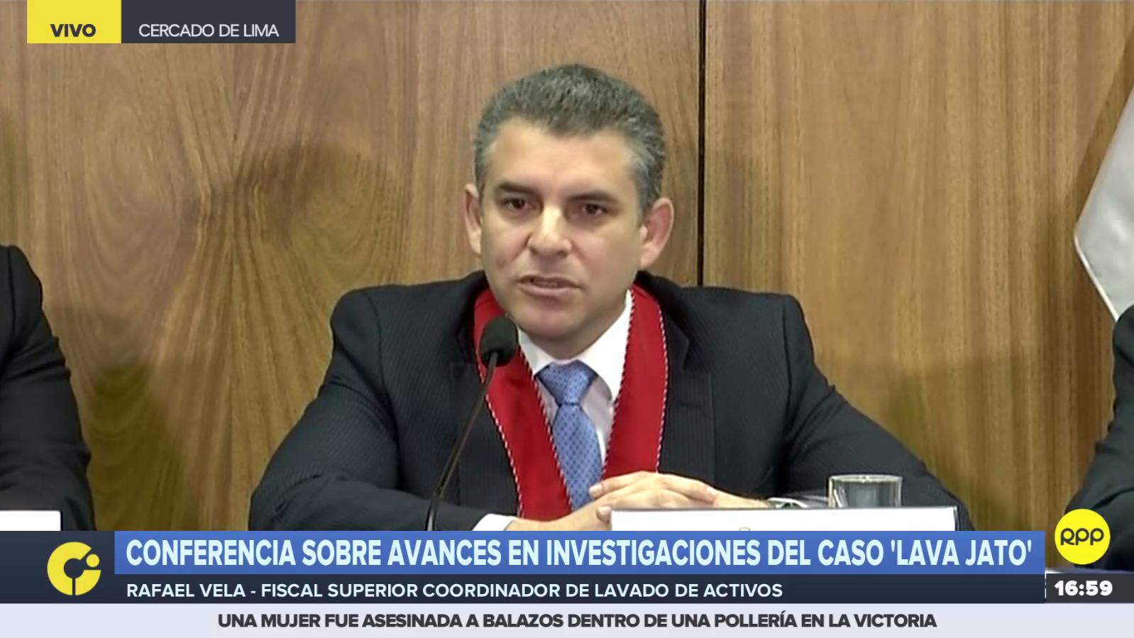 Fiscal Rafael Vela informó de avances en investigación del caso Lava Jato.