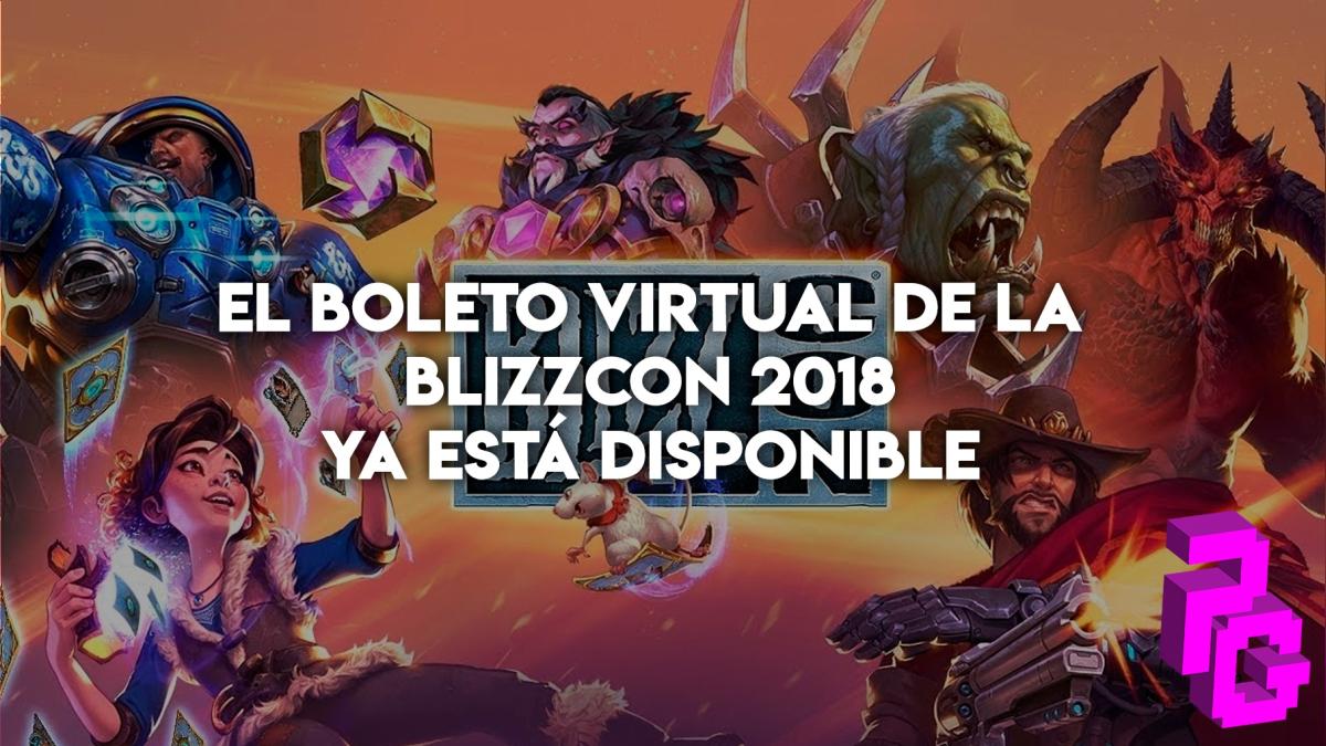 El evento más importante de Blizzard Entertainment anuncia el lanzamiento de su boleto virtual, el cual te permitirá seguir el evento desde tu celular o PC.
