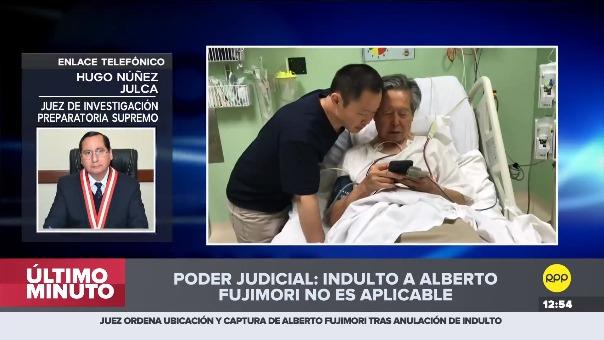 Poder Judicial resolvió no aplicar el indulto a Alberto Fujimori