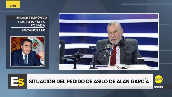 El excanciller Luis Gonzáles Posada defendió el pedido de Alan García.