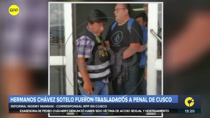 Así fue el traslado de los Chávez Sotelo al penal de Quencoro.