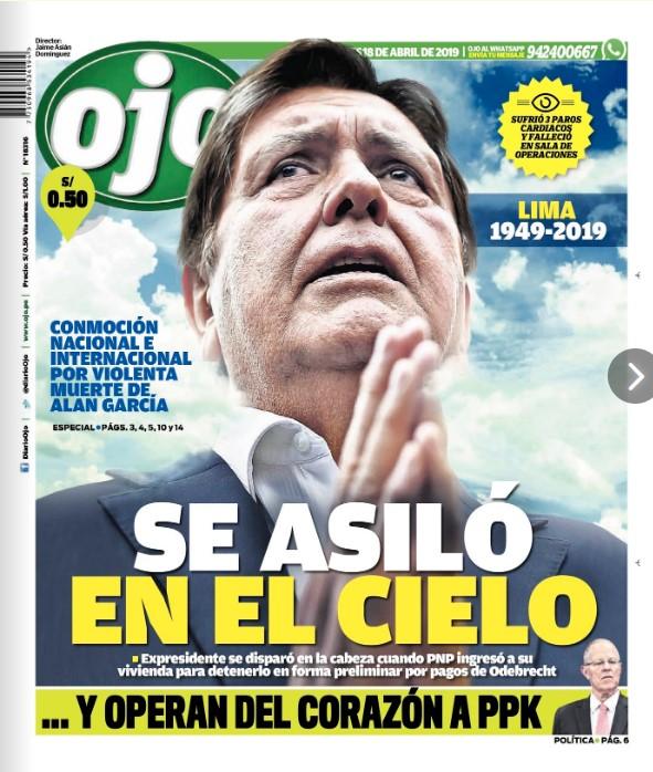 OJO:SE ASILÓ EN EL CIELO.El expresidente se disparó en la cabeza cuando PNP ingresó a su vivienda para detenerlo en forma preliminar por pagos de Odebrecht.