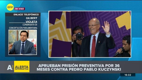 Gilbert Violeta se pronuncia sobre prisión preventiva a Kuczynski.