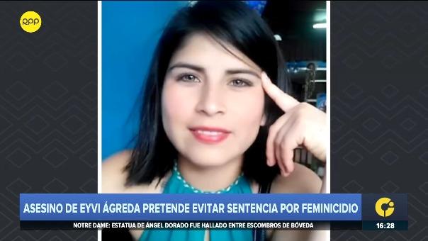 Eyvi Ágreda falleció luego de que Carlos Huallpa le prendiera fuego en junio del año pasado.
