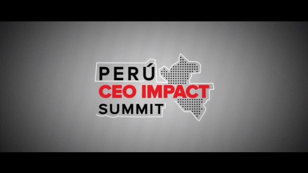 Perú CEO Impact Summit: Foro Económico Peruano