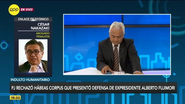 César Nakazaki conversa con Carlos Villareal sobre el rechazo en segunda instancia del hábeas corpus de Alberto Fujimori.