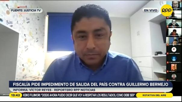 Fiscalía pide impedimento de salida del país contra Guillermo Bermejo.