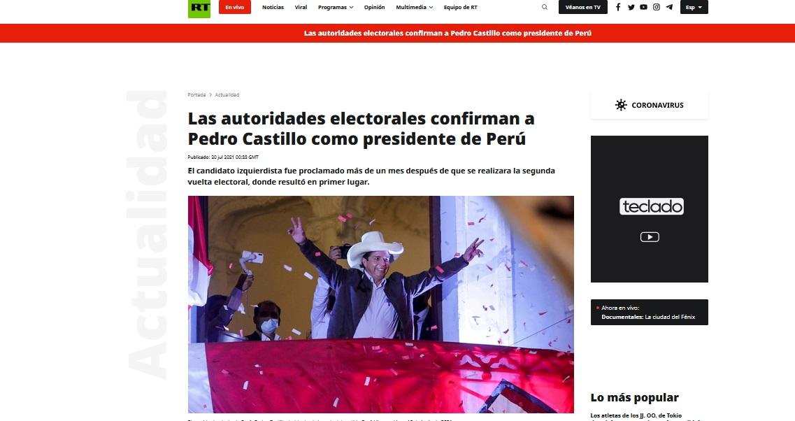 RT difundió en su portal: Las autoridades electorales confiman a Pedro Castillo como presidente del Perú