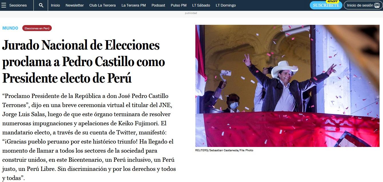 La Tercera, de Chile, publicó en su portal: Jurado Nacional de Elecciones proclama a Pedro Castillo como Presidente electo de Perú